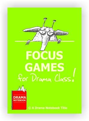 Focus Games for Drama Class