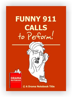 Book Cover for teaching drama online: Funny 911 calls to act out.