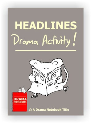 Headlines Drama Activity