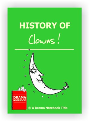 Drama Lesson Plan for Schools-History of Clowns