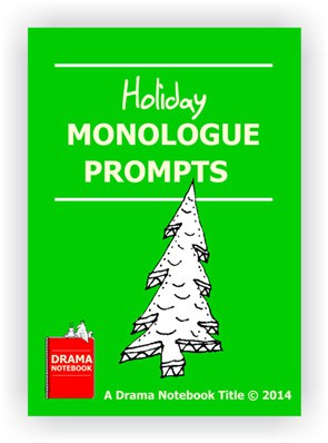 20 Holiday Monologue Prompts for Schools