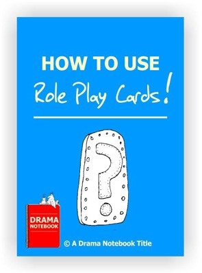Drama Activity-How to Use Role Play Cards