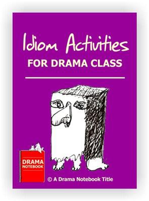 Drama Activity-Idiom Activities