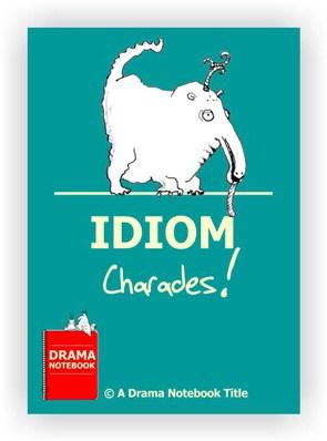 Drama Activity-Idiom Charades
