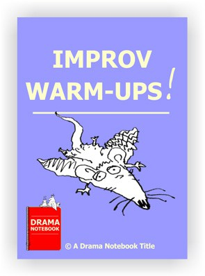 Improv Warm-ups for Drama Class