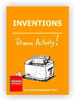 Drama Lesson Plan for Schools-Inventions Drama Activity
