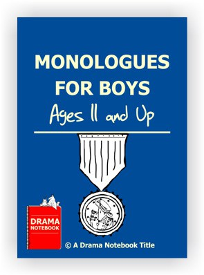 Monologues for Boys-Drama Lesson Plan for Schools