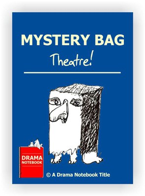 Drama Lesson Plan for Schools-Mystery Bag Theatre