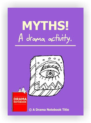 Drama Lesson Plan for Schools-Myths