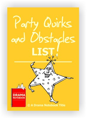List of Party Quirks for Drama Class