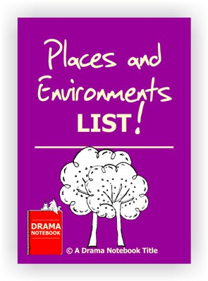 Drama Lesson Plan-Places and Environments List