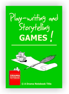 Playwriting and Storytelling Games-Drama Lesson Plan for Schools