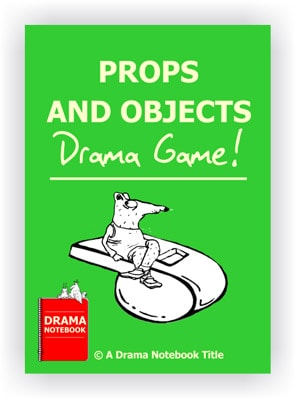 Drama Lesson Plan for Schools-Props and Objects