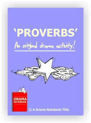 Drama Lesson Plan for Schools-Proverbs