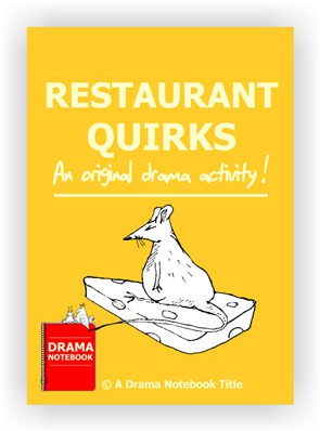 Restaurant Quirks Drama Activity for Schools