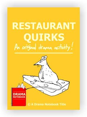 Restaurant Quirks Drama Activity for Schools