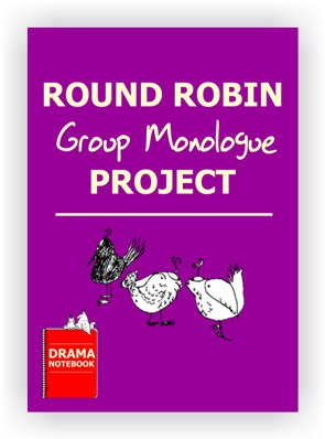 Drama Lesson Plan for Schools-Round Robin Monologue Project