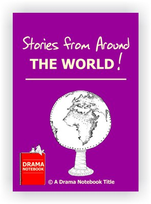 Drama Lesson Plan for Schools-Stories from Around the World