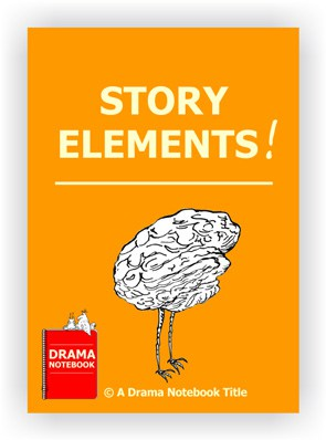 Drama Lesson Plan for Schools-Story Elements