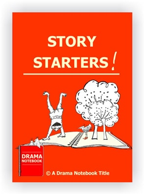 Story Starters Drama Lesson for Teachers
