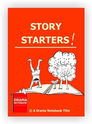 Story Starters Drama Lesson for Teachers