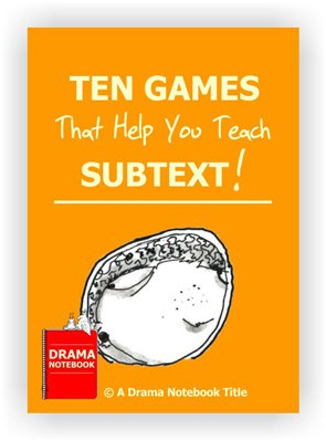 Drama Activity-Subtext Games