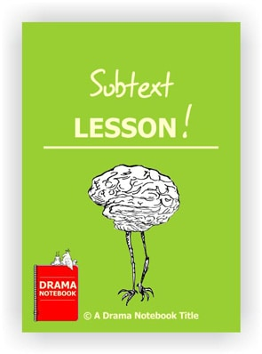 Drama Activity-Subtext Lesson
