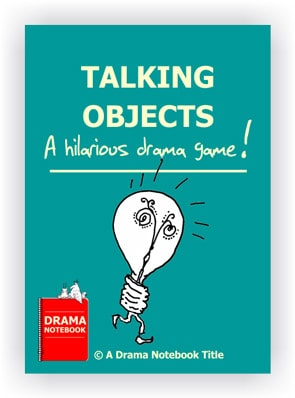Drama Lesson Plan for Schools-Talking Objects Drama Activity