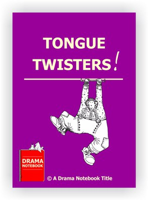 Tongue Twisters to Use in Drama Class