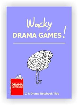 Drama Activity-Wacky Drama Games