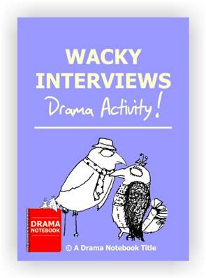 Drama Lesson Plan for Schools-Wacky Interviews