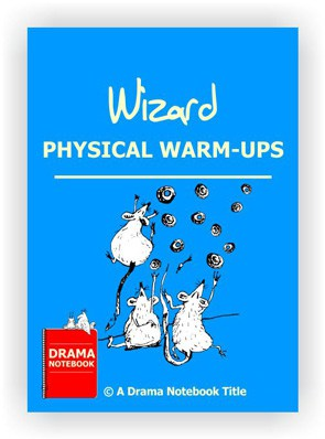 Wizard Drama Activity-Physical Warm-ups