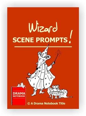 Wizard Drama Activity-Scene Prompts