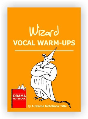 Wizard Drama Activity-Vocal Warm-ups