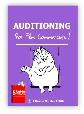 Ebook for Auditioning for Film Commercials for learning drama online