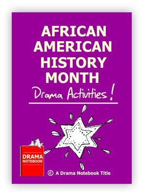 African American History Month Drama Lesson Plan for Schools