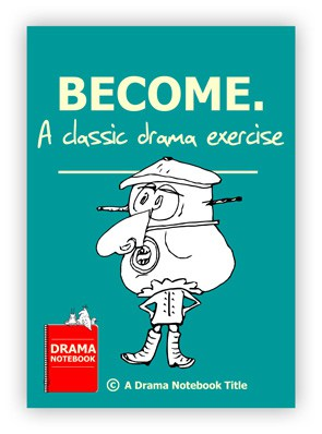 Drama Activity for Schools-Become
