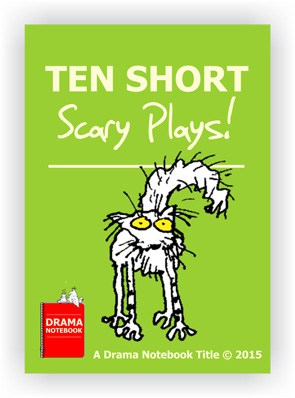 10 Short Scary Plays-Royalty-free Play Scripts for Schools