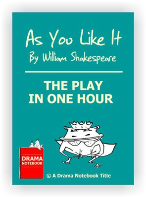 Short Shakespeare Script for Schools- As You Like It - One Hour