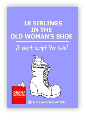 Royalty-free Play Script for Schools-18 Siblings in the Old Woman's Shoe