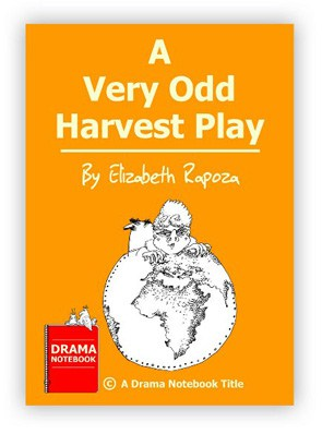 Thanksgiving Play for Schools-A Very Odd Harvest Play