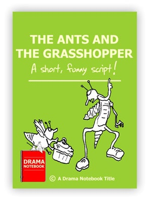 The Ants and the Grasshopper Royalty-free Play Script for Schools-