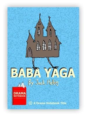Baba Yaga Play Script-Royalty-free Play Script for Schools-