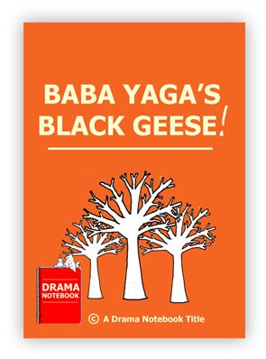 plays-to-perform-on-zoom-baba-yagas-black-geese