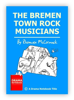 The Bremen Town Rock Musicians Royalty-free Play Script for Schools-