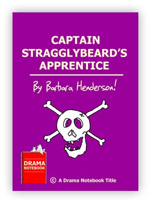 Royalty-free Pirate Play Script for Schools Captain Stragglybeard's Apprentice