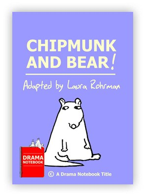 Chipmunk and Bear Royalty-free Fable Play Script for Schools-