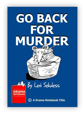 Royalty-free Play Script for Schools-Go Back For Murder