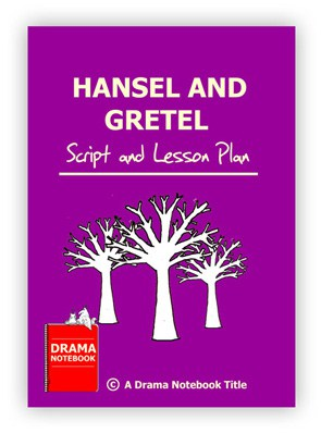 Hansel and Gretel Royalty-free Play Script for Schools-