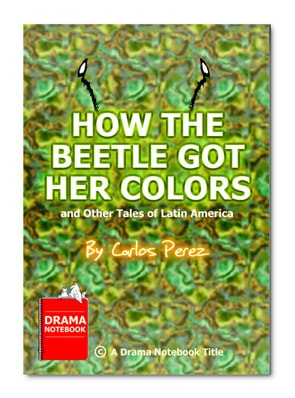 Latin America play script-How the Beetle Got Her Colors